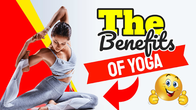 The Benefits of Yoga to have a Healthy Lifestyle