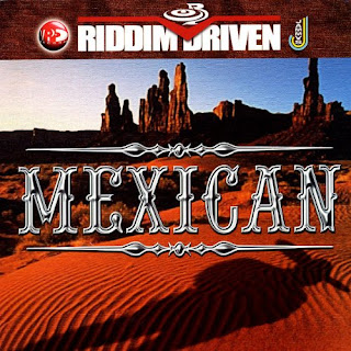 Le riddim dancehall : Mexican Riddim