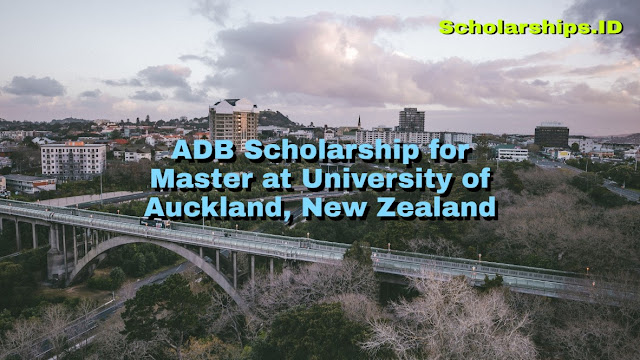 ADB Scholarship for Master at University of Auckland, New Zealand
