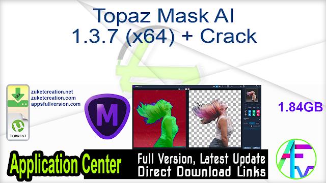Topaz Mask AI 1.3.7 (x64) + Crack