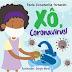 Escritora mineira lança livro infantil Xô, Coronavírus!