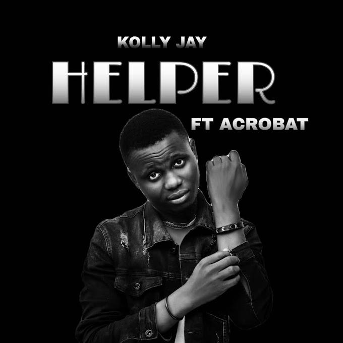Music: Kolly Jay ft Acrobat -  Helper