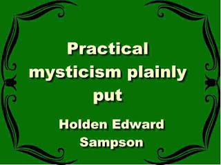 Practical mysticism plainly put