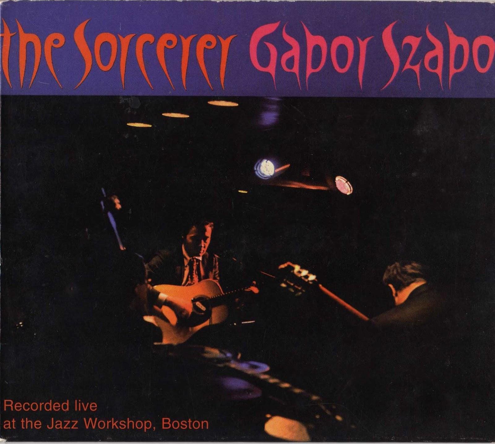 """Jazz Rock Fusion Guitar: Gabor Szabo - 1967 [1997] """"The ..."""