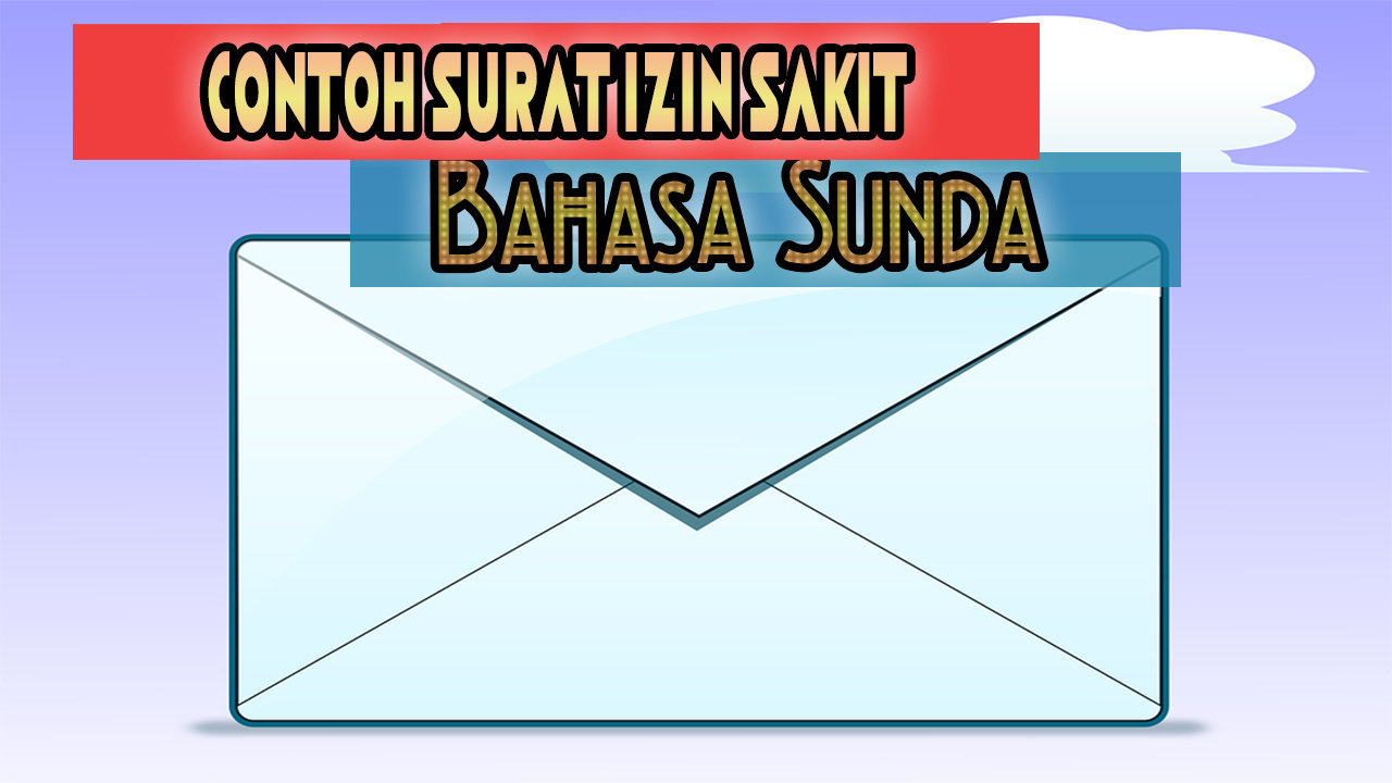 Contoh Surat Dinas Dan Surat Pribadi Dalam Bahasa Sunda