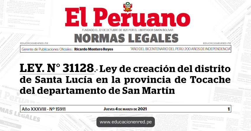 LEY. N° 31128.- Ley de creación del distrito de Santa Lucía en la provincia de Tocache del departamento de San Martín