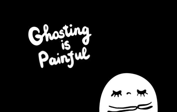 Ghosting adalah sebuah keadaan dimana seseorang memutuskan interaksi bersama dengan cara menghentikan komunikasi secara tiba-tiba dan tanpa penjelasan