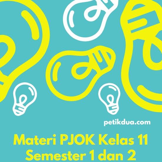 Materi PJOK Kelas 11 Semester 1 dan 2