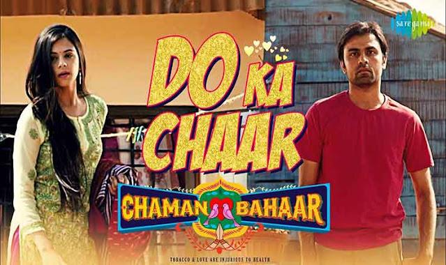 DO KA CHAAR LYRICS - Chaman Bahaar (दो का चार)