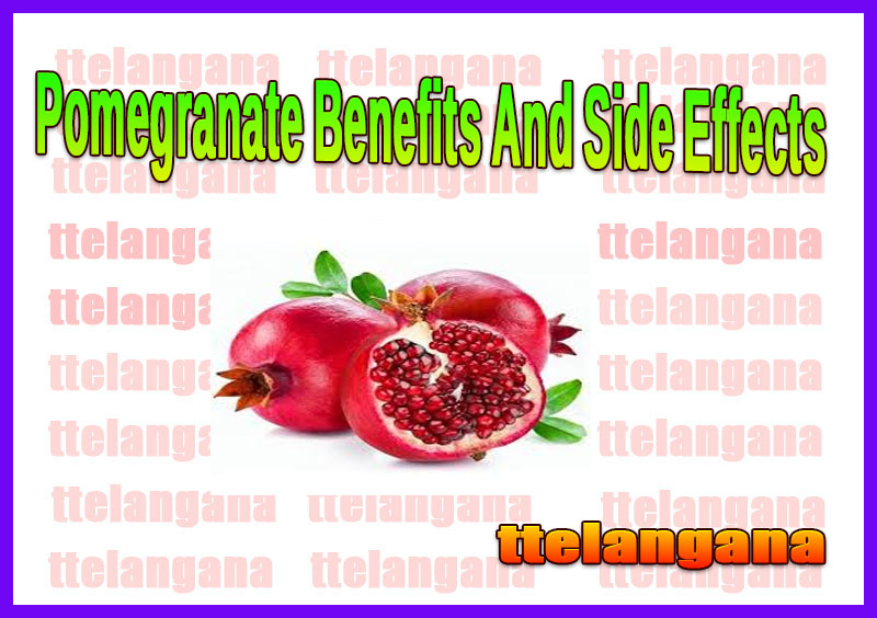 Pomegranate Benefits And Side Effects