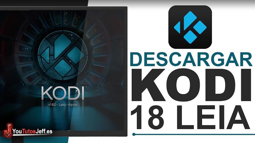 Como Descargar Kodi 18 Leia Español