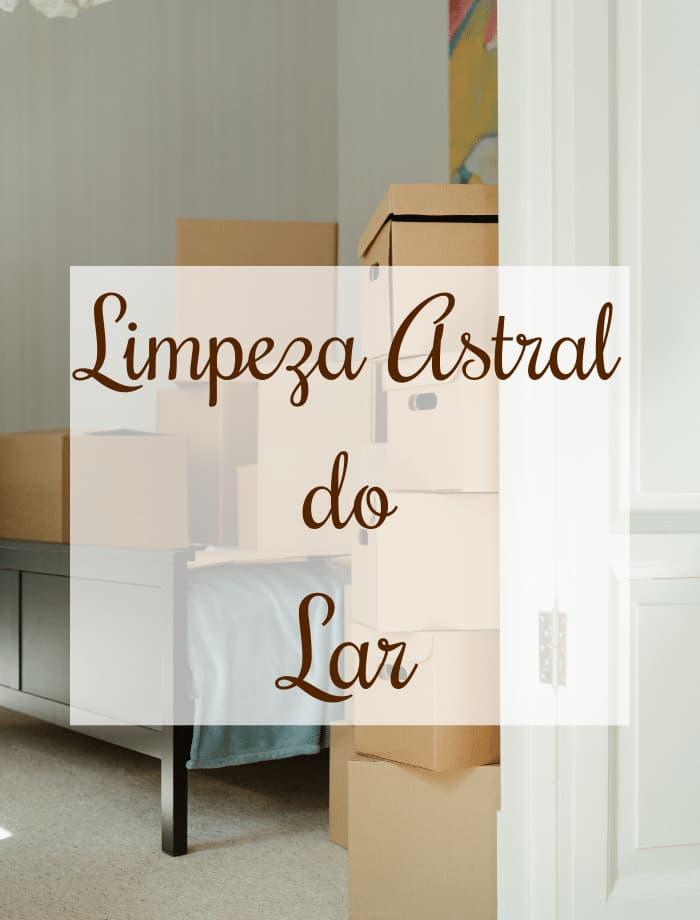limpeza astral do lar