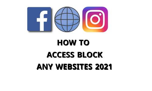 How to access block any websites 2021-itall24