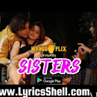 Sisters webseries  & More