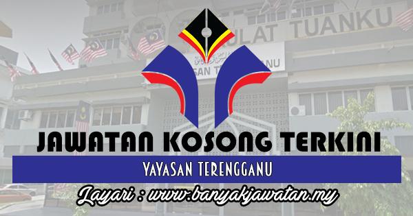 Jawatan Kosong 2017 di Yayasan Terengganu