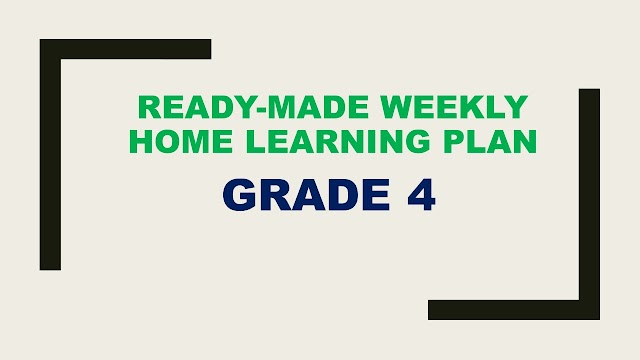Grade 4 Weekly Home Learning Plan, Quarter 1