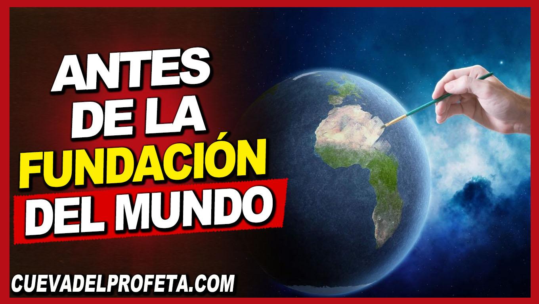 Antes de la fundación del mundo - William Branham en Español