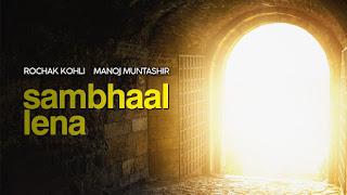Maalik Sambhaal Lena Lyrics