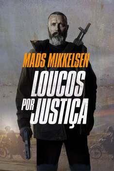 Loucos Por Justiça Torrent (2021) Dual Áudio - Download 1080p