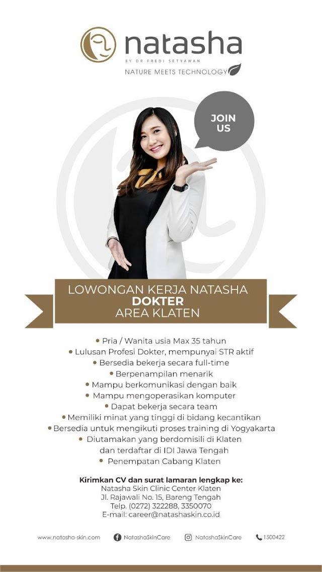 "Loker Dokter ""NATASHA by dr. Fredi Setiawan"" Penempatan Klaten, Jawa Tengah"