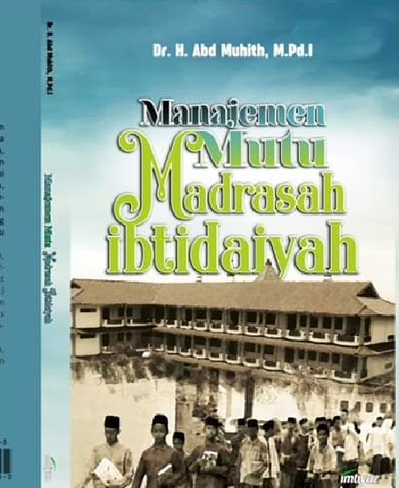 Buku Manajemen Mutu Madrasah Ibtidaiyah (Download PDF Gratis !!!!)
