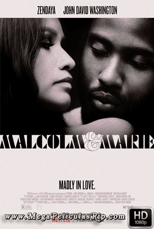 Malcolm Y Marie [1080p] [Latino-Ingles] [MEGA]