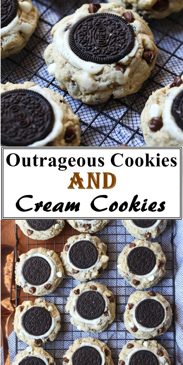 Outrageous Cookies and Cream Cookies #cookiesrecipes