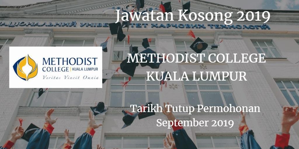 Jawatan Kosong METHODIST COLLEGE KUALA LUMPUR