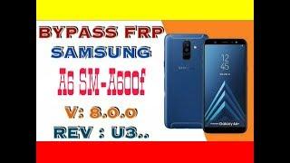 REMOVE FRP SAMSUNG A6 SM-A600FN ANDROID 8 0 0 / REV : U3