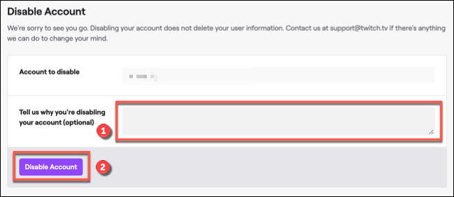 """قدّم سببًا لتعطيل حساب Twitch الخاص بك إذا كنت ترغب في ذلك ، ثم انقر فوق """"تعطيل الحساب"""" للتأكيد."""