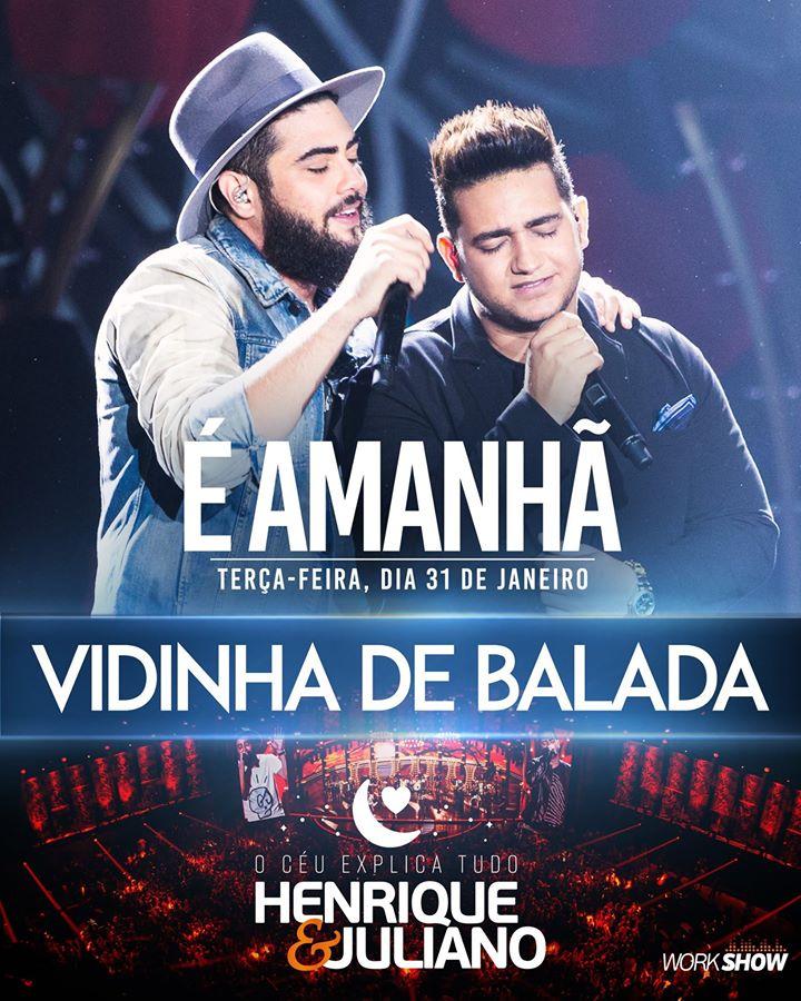 Baixar Henrique e Juliano – Vidinha De Balada (DVD 2017)