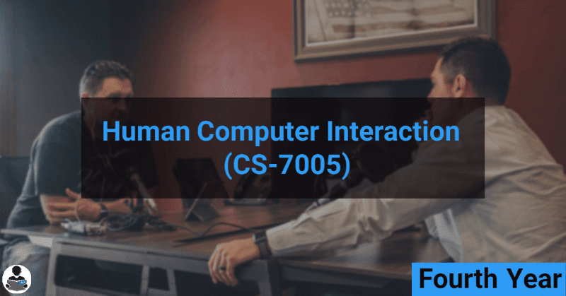 Human Computer Interaction (CS-7005) RGPV notes CBGS Bachelor of engineering