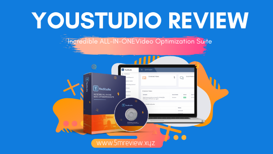 YouStudio Review - Incredible All-In-One Video Optimization Suite For Youtube