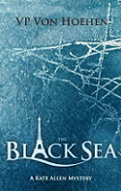 The Black Sea by VP Von Hoehen book cover