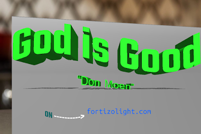 God is Good by Don Moen. Use the download link On Fortizo Light Blog to get this track.