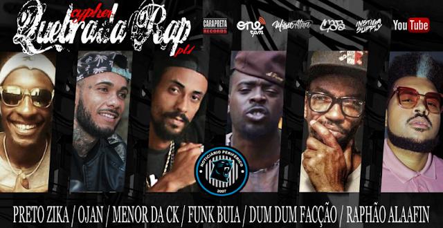 A Chypher 'Quebrada Rap' está prevista para o mês de Agosto