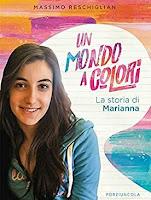 La meravigliosa testimonianza di Marianna Boccolini, giovane innamorata della bellezza della vita. Alla continua ricerca di senso sulla via della compassione.