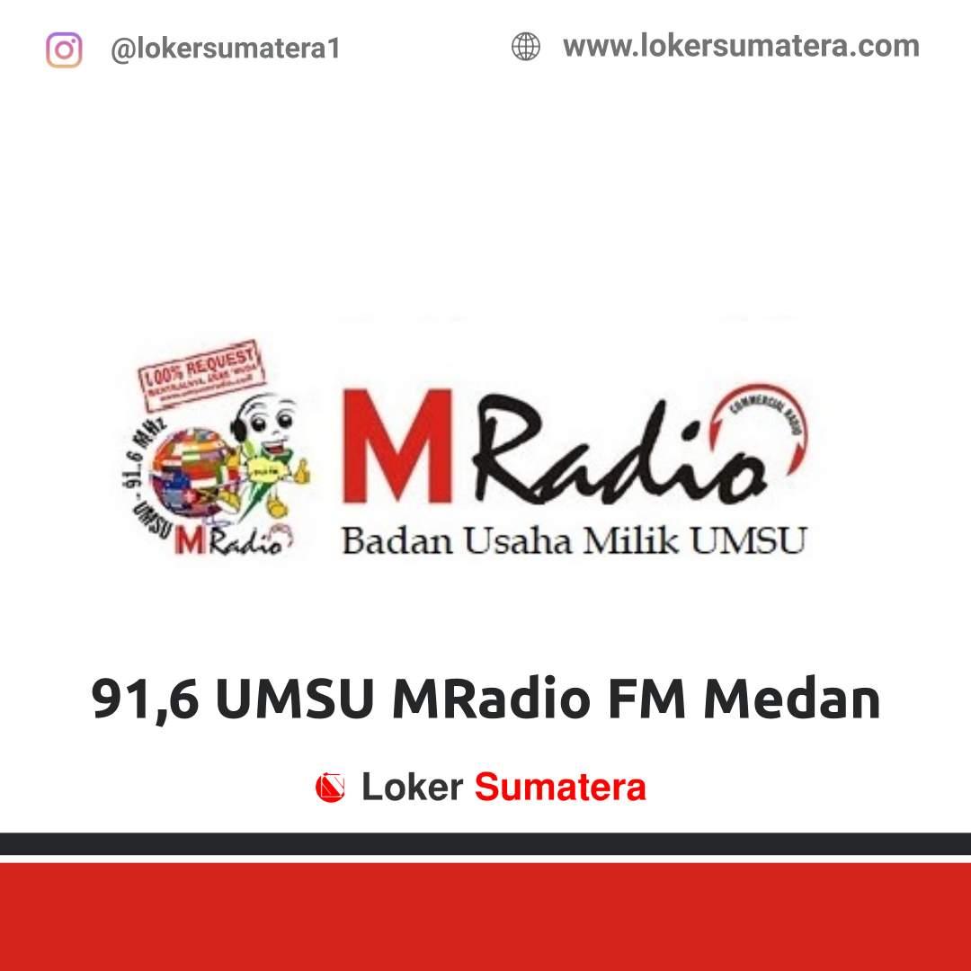 Lowongan Kerja Medan: 91,6 UMSU MRadio FM Medan Desember 2020