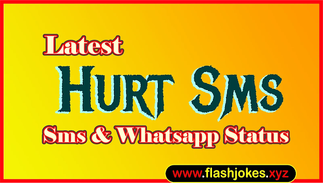Latest Hurt Sms | New Hurt Sms Whatsapp Status