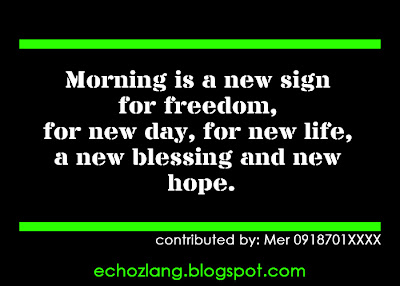 Morning is a new sign of freedom