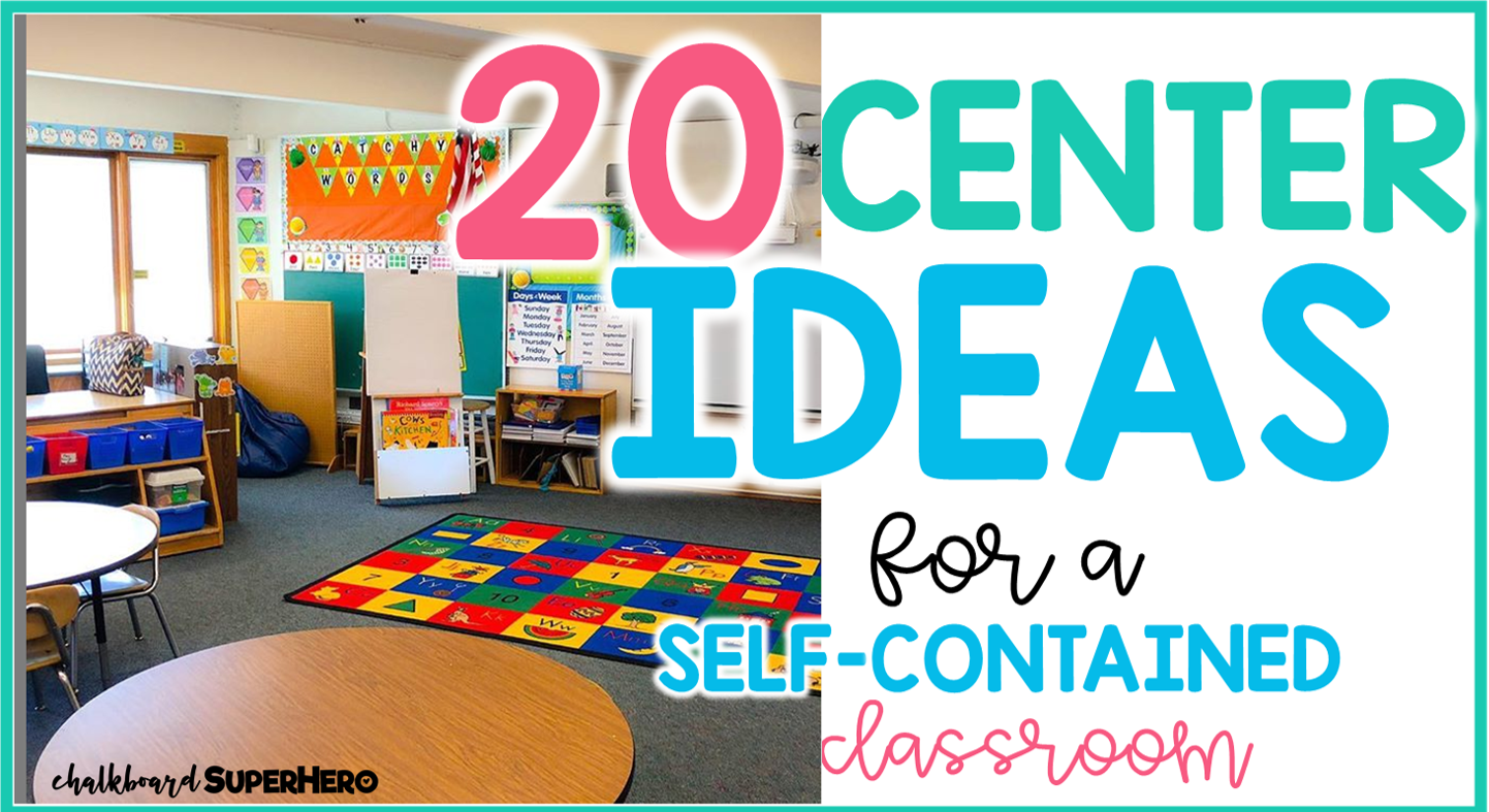 20 Center Ideas for a self-contained classroom