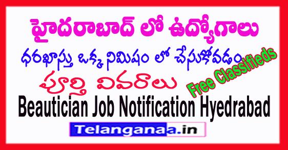 Hyderabad Beautician Jobs in Telangana Jobs
