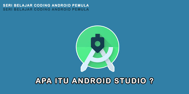 Apa itu Android Studio, IDE Wajib Bagi Developer Android - Android Studio adalah (Integrated Development Environment/IDE) resmi untuk pengembang aplikasi android yang dibangun berdasarkan basis Intellij IDEA.