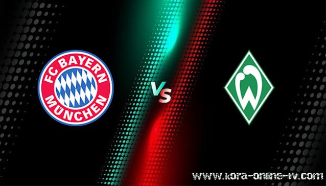 مشاهدة مباراة فيردر بريمن وبايرن ميونخ بث مباشر الدوري الالماني