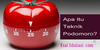 definisi dan manfaat teknik podomoro / esaiedukasi.com