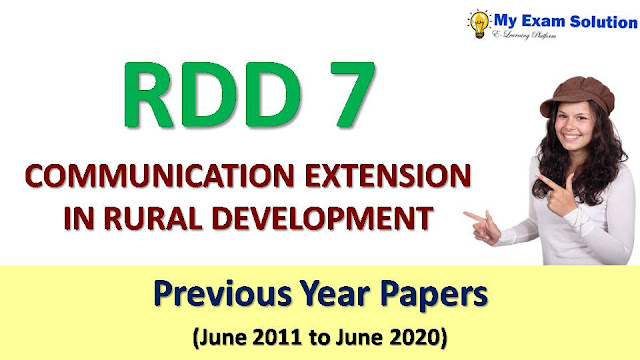 RDD 7 COMMUNICATION EXTENSION IN RURAL DEVELOPMENT Previous Year Papers