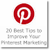 20 Best Tips to Improve Your Pinterest Marketing