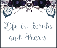 Life in Scrubs and Pearls