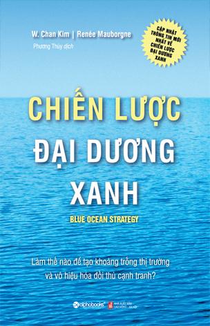 Blue Ocean Stratery- Chiến lược đại dương xanh