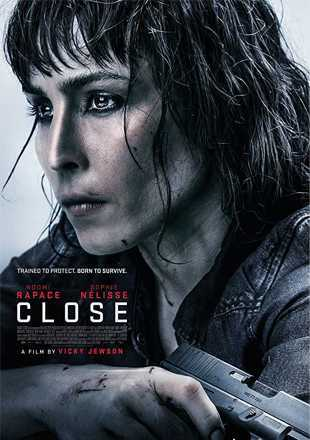Close 2019 Full English Movie Download In HDRip 720p